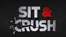 Sit & Crush